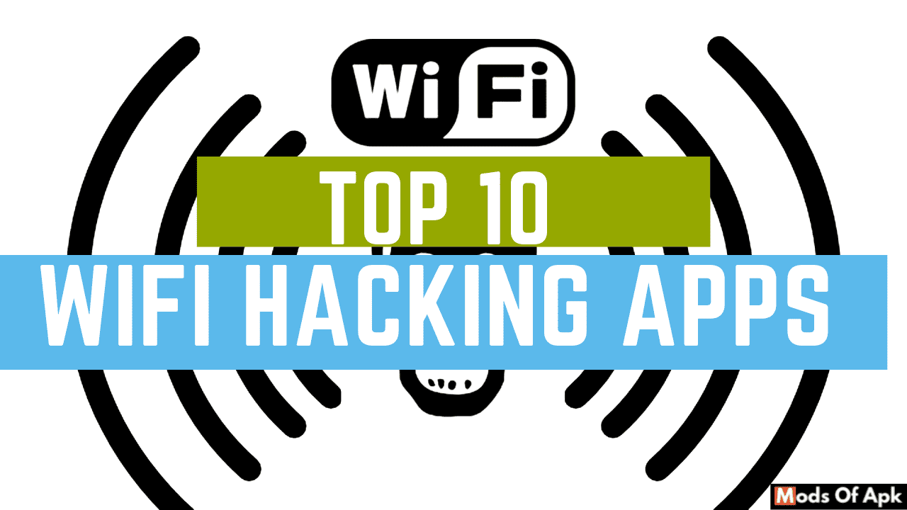 top 10 wifi hacking apps